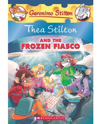 Thea Stilton and the Frozen Fiasco (Thea Stilton# 25)