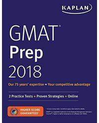GMAT Prep 2018: 2 Practice Tests+ Proven Strategies+ Online