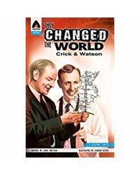 They Changed the World: Crick & Watson- The Discovery of DNA