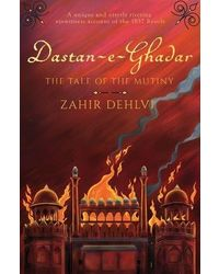 Dastan- e- ghadar the tale of