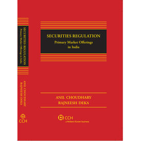 Securities Regulation- Primary Market Offerings in India, 1e