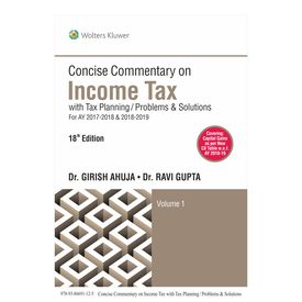 Concise Commentary on Income Tax with Tax Planning/Problems & Solutions, 18E