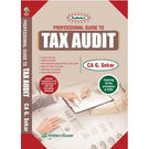 Padhuka' s Professional Guide to Tax Audit