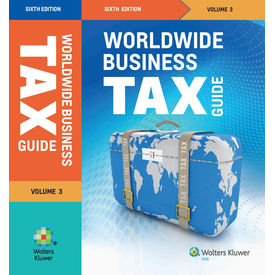 Worldwide Business Tax Guide (3 Volumes) , 6E