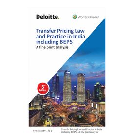 Transfer Pricing Law and Practice in India including BEPS, 5th Edition