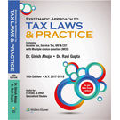 Systematic Approach to Tax Laws & Practice- Containing Income Tax, Service Tax, VAT, CST, with Multiple Choice Question (MCQ) , 14E