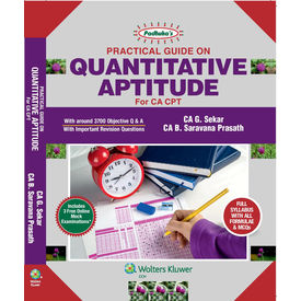 Padhuka' s Practical Guide On Quantitative Aptitude for CA CPT, 7E