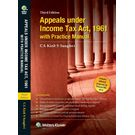 Appeals under the Income Tax Act, 1961 with Practice Manual, 3E