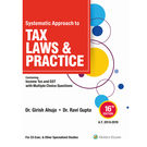 Systematic Approach to Tax Laws & Practice, 16e