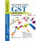 Step by Step Guide to GST– Compliances Made Easy