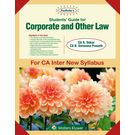 Students' Guide for Corporate and Other Law for CA Inter