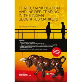 Fraud, Manipulation and Insider Trading in the Indian Securities Markets. Author: Sandeep Parekh (Nov, 2013)