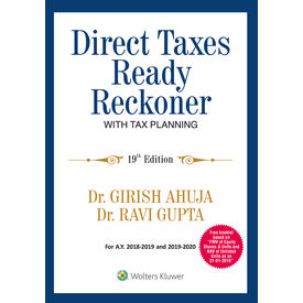 Direct Taxes Ready Reckoner with Tax Planning, 19e along with a booklet having FMV of Equity Shares & Units Listed on Stock Exchange And NAV of Units of Unlisted Equity Oriented Mutual Funds As on 31- 01- 2018