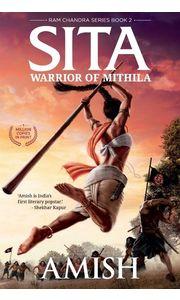 Sita- Warrior of Mithila (Book 2 of the Ram Chandra Series)