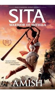 Sita- Warrior of Mithila (Book 2 of the Ram Chandra Series)