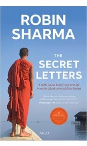 The Secret Letters: A Fable About Living Your Best Life from The Monk Who Sold His Ferrari