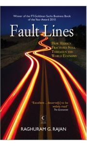 Fault Line: How Hidden Fractures Still Threaten the World Economy