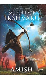 Scion of Ikshvaku (1st Part in Ram Chandra Series) Paperback
