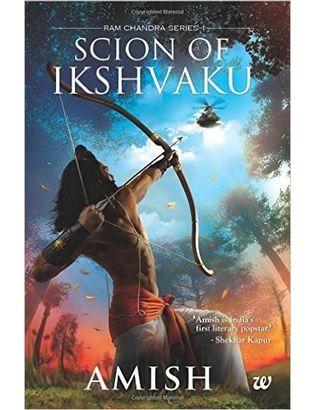Scion of Ikshvaku (1st Part in Ram Chandra Series) Paperback