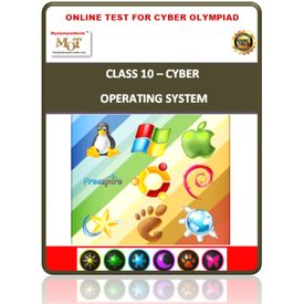 Class 10, Operating System, Online test for Cyber Olympiad
