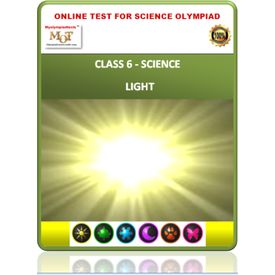 Class 6, Light, Online test for Science Olympiad