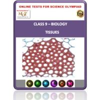 Class 9, Tissues, Online test for Science Olympiad