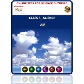 Class 6, Air around us, Online test for Science Olympiad