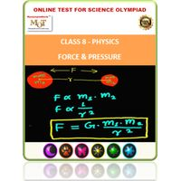 Class 8, Physics- Force & Pressure, Online test for Science Olympiad