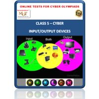 Class 5, Input / Output devices, Online test for Cyber Olympiad