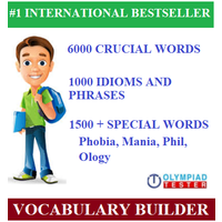 Vocabulary Olympiad Guide with 6000 critical words, 1000 phrases and 1500+ special words