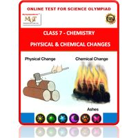 Class 7, Physical & Chemical changes, Online test for Science Olympiad