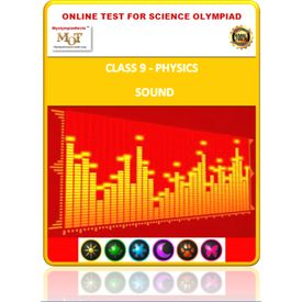 Class 9, Sound, Online test for Science Olympiad