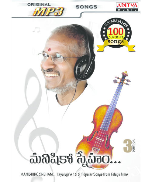 Manishi Ko Sneham 100 songs (Ilayaraja Hits Vol- 3) ~ MP3