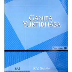 Ganita Yuktibhasa (Vol. III)