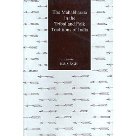 the Mahabharata in the tribal and Folk traditions of India