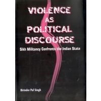 Violence as Political Discourse