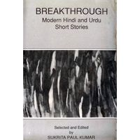 Breakthrough: Modern Hindi and Urdu Short Stories