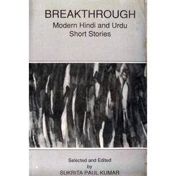 Breakthrough: Modern Hindi and Urdu Short Stories
