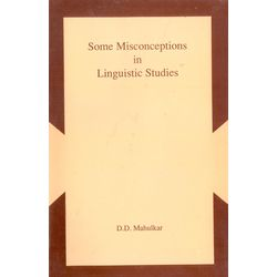 Some Misconceptions in Linguistic Studies
