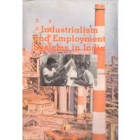Industrialism and Employment Systems in India