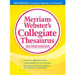 Merriam- Webster s Collegiate Thesaurus
