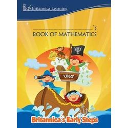 Britannica s Early Steps- Book of Mathematics- UKG- Paperback