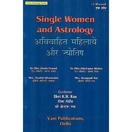 Single Women And Astrology By Shri K. N. Rao