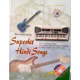 How To Learn And Play: Superhit Hindi Songs Part- 2 By Suneet Sekhri