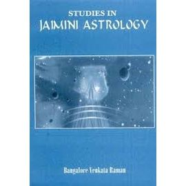 Studies In Jaimini Astrology By Bangalore Venkata Raman