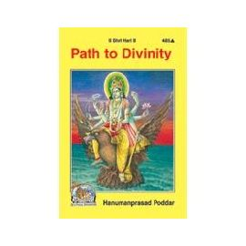 Gita Press- Path To Divinity By Hanumanprasad Poddar