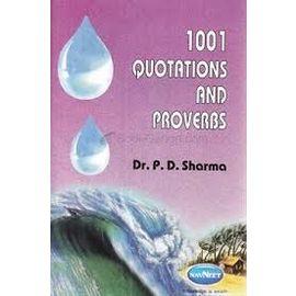 1001 Quotations And Proverbs By Dr. P. D. Sharma