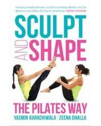 Sculpt And Shape: The Pilat