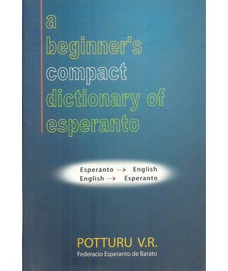 A Biginner's Compact Dictionary Of Esperanto