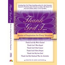 Thank God I: Stories of Inspiration for Every Situation by John Castagnini (Author)
